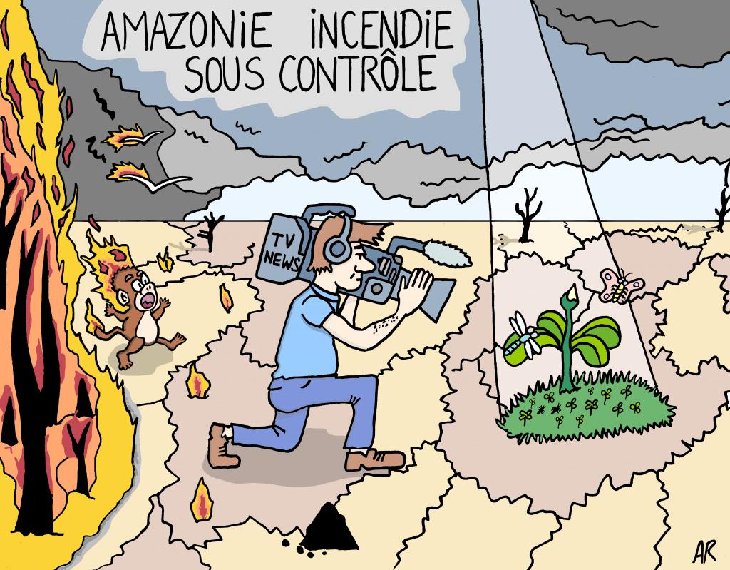 Humour écologie - Images incendie amazonie - humour noir dessin de presse sur l'écologie